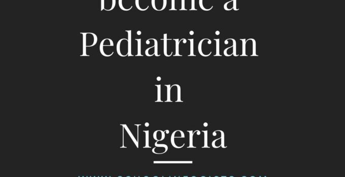 How to become a Pediatrician in Nigeria