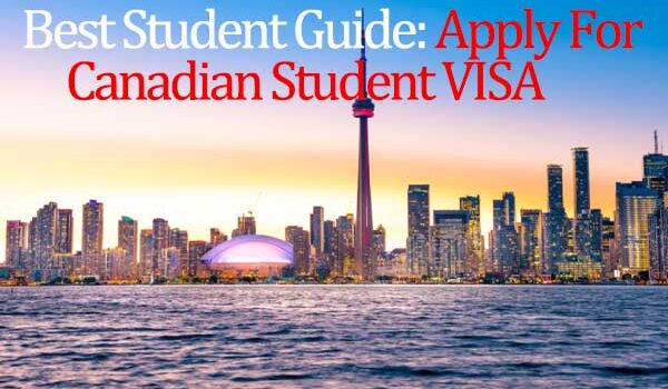 how to apply for canadian student VISA